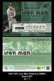 2007 SPx Iron Man Platinum #IM67 Game 891