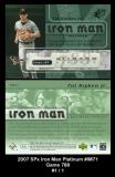 2007 SPx Iron Man Platinum #IM71 Game 788