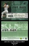 2007 SPx Iron Man Platinum #IM77 Game 634