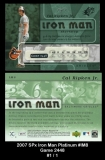 2007 SPx Iron Man Platinum #IM8 Game 2448