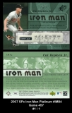 2007 SPx Iron Man Platinum #IM84 Game 457