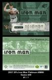 2007 SPx Iron Man Platinum #IM85 Game 409