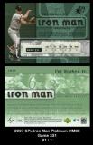 2007 SPx Iron Man Platinum #IM88 Game 331