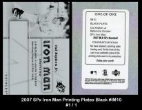 2007 SPx Iron Man Printing Plates Black #IM10
