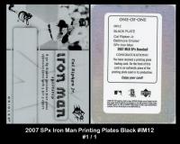 2007 SPx Iron Man Printing Plates Black #IM12