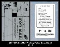 2007 SPx Iron Man Printing Plates Black #IM42