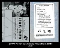 2007 SPx Iron Man Printing Plates Black #IM55