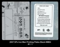 2007 SPx Iron Man Printing Plates Black #IM64