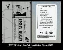 2007 SPx Iron Man Printing Plates Black #IM73