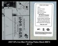 2007 SPx Iron Man Printing Plates Black #IM74