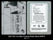 2007 SPx Iron Man Printing Plates Black #IM79