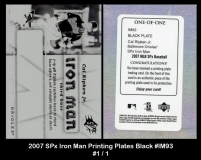2007 SPx Iron Man Printing Plates Black #IM93