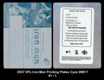 2007 SPx Iron Man Printing Plates Cyan #IM17