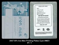 2007 SPx Iron Man Printing Plates Cyan #IM21