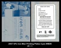 2007 SPx Iron Man Printing Plates Cyan #IM26