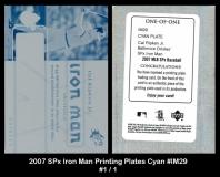 2007 SPx Iron Man Printing Plates Cyan #IM29