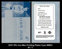 2007 SPx Iron Man Printing Plates Cyan #IM33