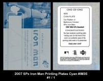 2007 SPx Iron Man Printing Plates Cyan #IM35