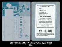 2007 SPx Iron Man Printing Plates Cyan #IM39