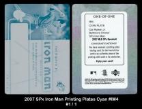 2007 SPx Iron Man Printing Plates Cyan #IM4