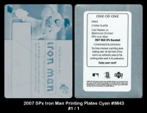 2007 SPx Iron Man Printing Plates Cyan #IM43