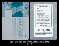 2007 SPx Iron Man Printing Plates Cyan #IM5