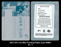 2007 SPx Iron Man Printing Plates Cyan #IM61