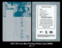 2007 SPx Iron Man Printing Plates Cyan #IM62