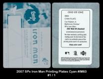 2007 SPx Iron Man Printing Plates Cyan #IM63