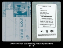 2007 SPx Iron Man Printing Plates Cyan #IM73