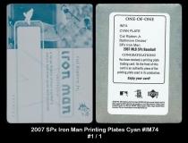 2007 SPx Iron Man Printing Plates Cyan #IM74