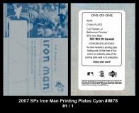 2007 SPx Iron Man Printing Plates Cyan #IM76