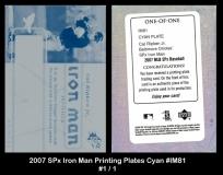 2007 SPx Iron Man Printing Plates Cyan #IM81