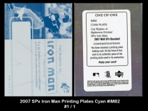 2007 SPx Iron Man Printing Plates Cyan #IM82