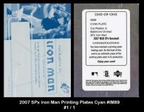 2007 SPx Iron Man Printing Plates Cyan #IM89