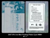 2007 SPx Iron Man Printing Plates Cyan #IM91