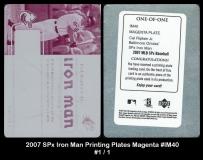 2007 SPx Iron Man Printing Plates Magenta #IM40