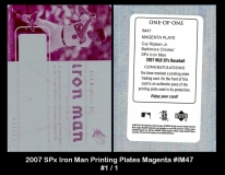 2007 SPx Iron Man Printing Plates Magenta #IM47