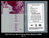 2007 SPx Iron Man Printing Plates Magenta #IM60