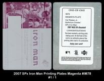 2007 SPx Iron Man Printing Plates Magenta #IM78