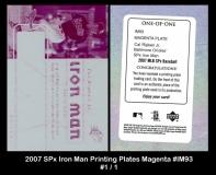 2007 SPx Iron Man Printing Plates Magenta #IM93