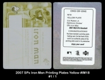 2007 SPx Iron Man Printing Plates Yellow #IM18