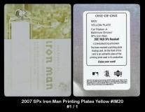 2007 SPx Iron Man Printing Plates Yellow #IM20