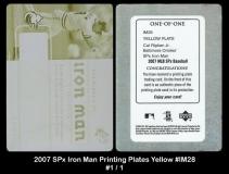 2007 SPx Iron Man Printing Plates Yellow #IM28