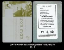 2007 SPx Iron Man Printing Plates Yellow #IM30