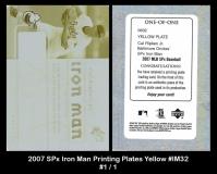 2007 SPx Iron Man Printing Plates Yellow #IM32