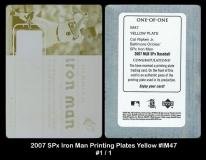 2007 SPx Iron Man Printing Plates Yellow #IM47