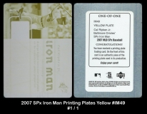 2007 SPx Iron Man Printing Plates Yellow #IM49
