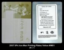 2007 SPx Iron Man Printing Plates Yellow #IM51