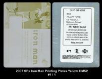 2007 SPx Iron Man Printing Plates Yellow #IM52